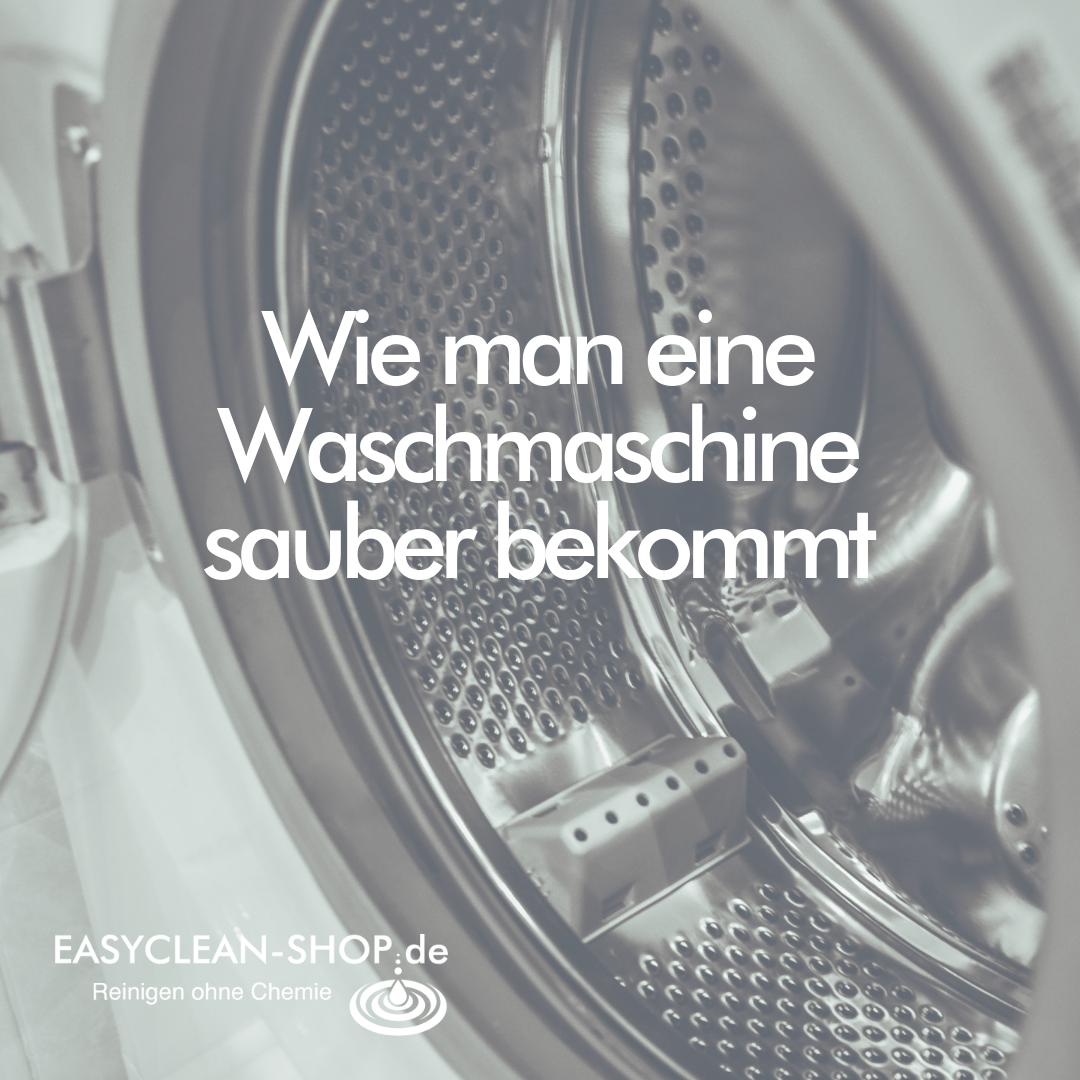 Wie du deine Waschmaschine sauber bekommst